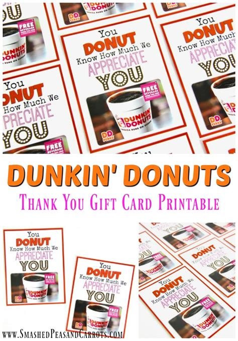 How Much Is On My Dunkin Donuts Gift Card - dunkin donuts thank you printable smashed peas carrots