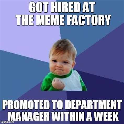 Meme Factory - success kid meme imgflip