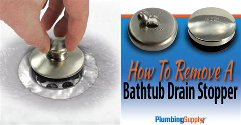 removing bathtub drain stopper how to remove a bathtub drain stopper