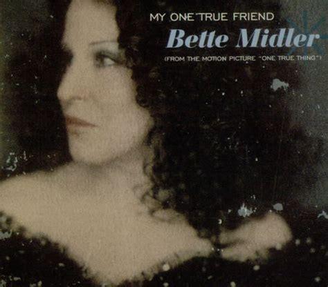 bette midler albums bette midler my one true friend uk cd single cd5 5