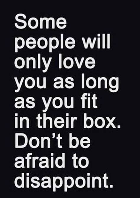 How About Some by Some Will Only You As As You Fit In Their Box