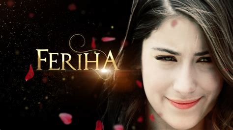 serial feriha ba zirneviss farsi farsi1hd your feriha story autos post