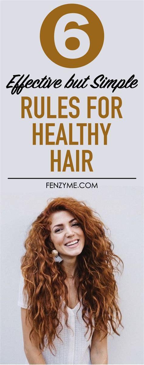 effective  simple rules  healthy hair naloaded
