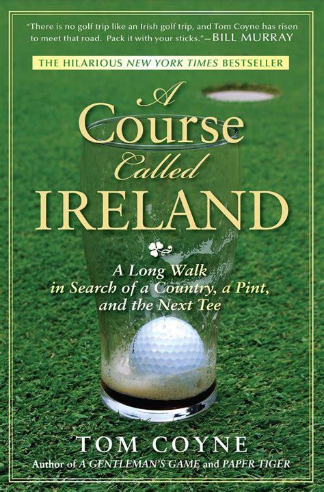 called ireland golf tripper