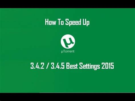 best utorrent settings utorrent 3 4 5 best settings