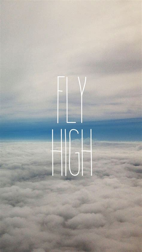 fly high fly high quotes quotesgram
