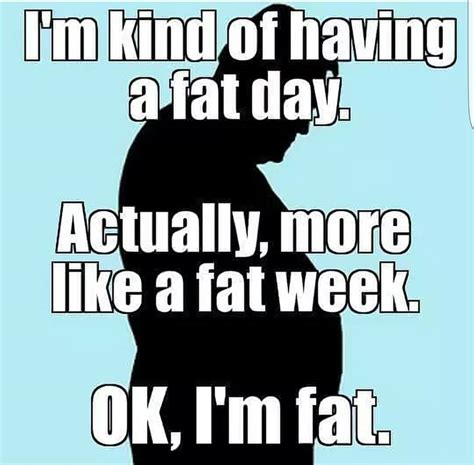 I M Fat Meme - i m fat funny pictures quotes memes jokes