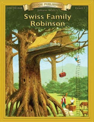 swiss family robinson book report swiss family robinson by johann wyss kathryn l brennan