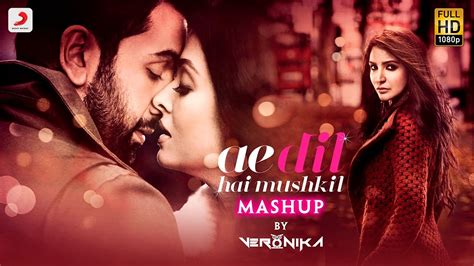 song mashup ae dil hai mushkil mashup hd song