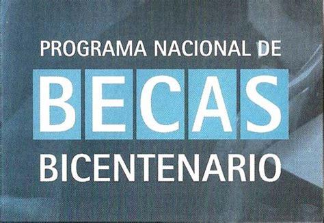 programa nacional de becas bicentenario extienden la inscripci 243 n a los programas de becas de la