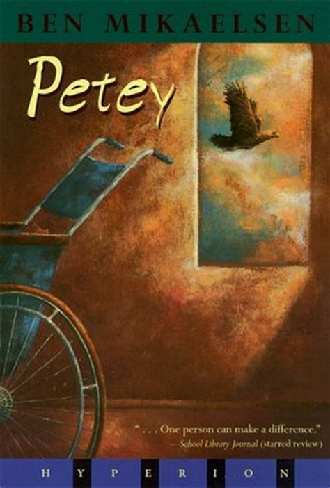 petey the petey by ben mikaelsen reviews discussion bookclubs lists