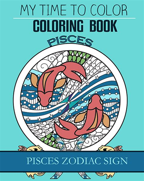 pisces color pisces zodiac sign my time to color