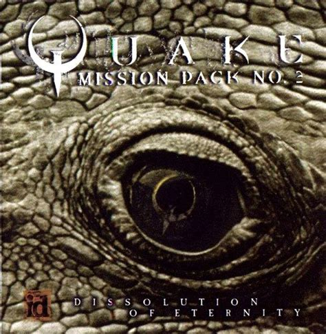 quake mission pack   dissolution  eternity   rogue entertainment windows game