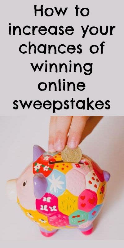 Chances Of Winning Sweepstakes - improve your odds of winning online sweepstakes and contests online sweepstakes