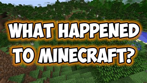 what happened to what happened to minecraft