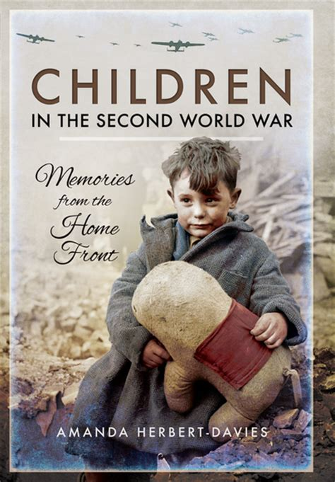children of war the second pen and sword books children in the second world war paperback