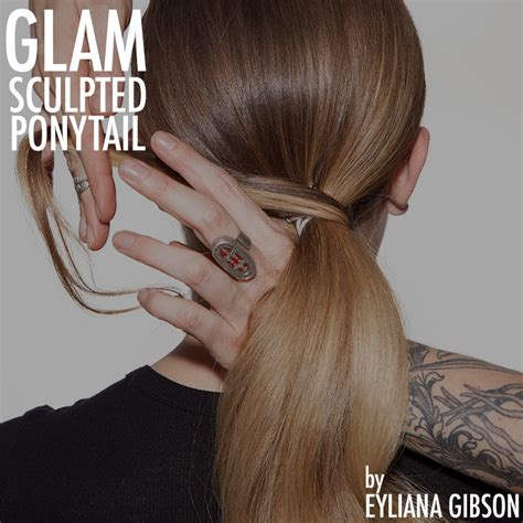 sculptured ponytail hairstyles glam sculpted ponytail eyliana gibson bangstyle