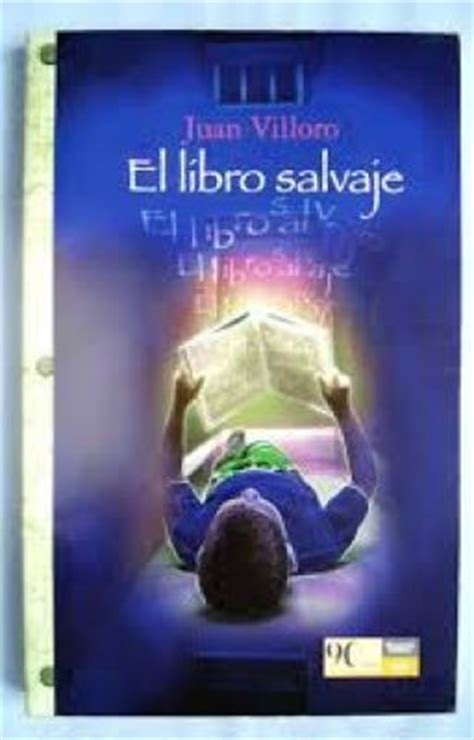 libro salvaje el libro salvaje juan villoro wattpad