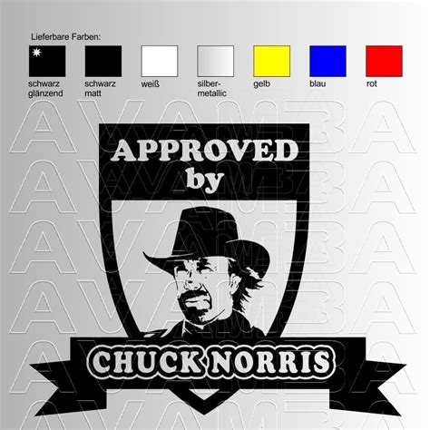 Aufkleber Chuck Norris by Autoaufkleber Autosticker Approved By Chuck Norris