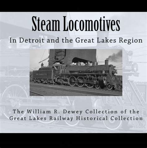 steamboats and sailors of the great lakes great lakes books series books steam engine photo book