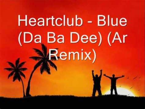 Da Ba Dew V2 By 57 heartclub blue da ba ar remix