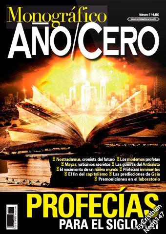 profecias en el siglo xxi a 241 o cero monogr 225 fico n 176 07 diciembre 2016 profec 237 as