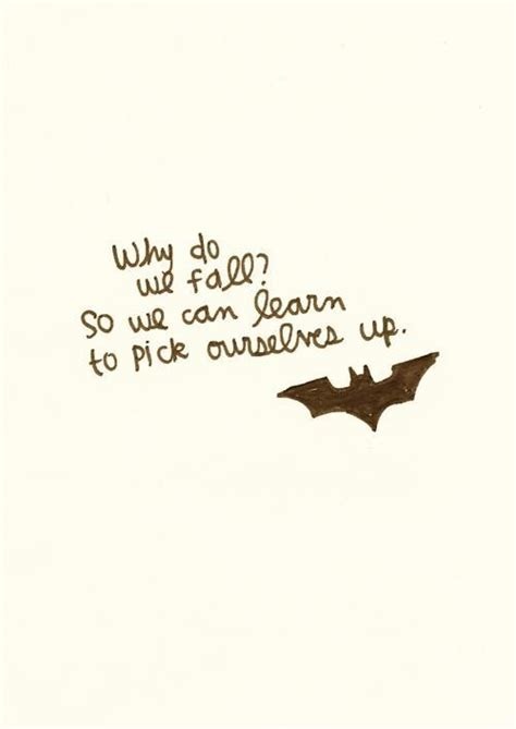 why do we fall tattoo batman quotes on