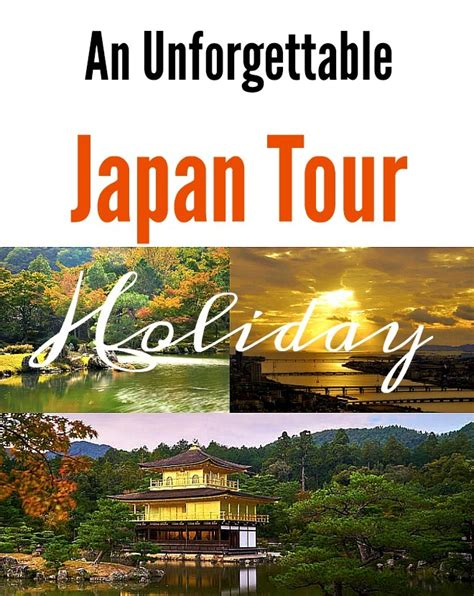 Unforgettable Holidays Ahead by An Unforgettable Japan Tour