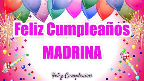 imagenes feliz cumpleaños madrina dedicatorias de cumplea 241 os para mi madrina youtube