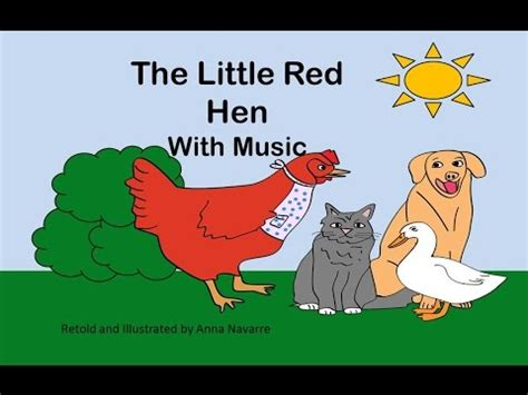 the little red hen 1861476531 the little red hen story w music youtube