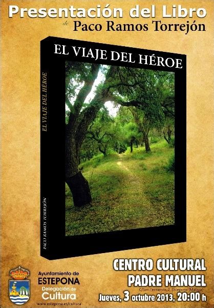 libro el viaje del escritor presentaci 211 n del libro el viaje del h 201 roe