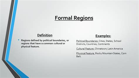 exle of formal region region what characteristics connect in larger