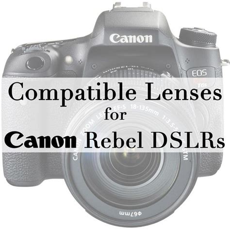 Which Canon Lenses Are Frame Compatible - compatible lenses for canon rebel t3i t4i t5i t6i t6s