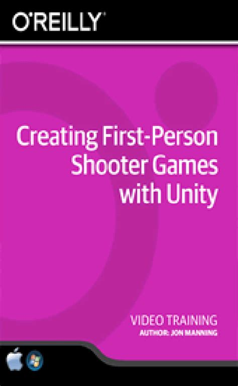 unity tutorial first person shooter o reilly creating first person shooter games with unity