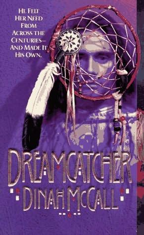 dreamcatcher a novel books dreamcatcher by dinah mccall