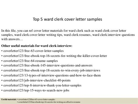 Ward Cover Letter by Top 5 Ward Clerk Cover Letter Sles