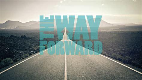 forward a the way forward archives northshore community church