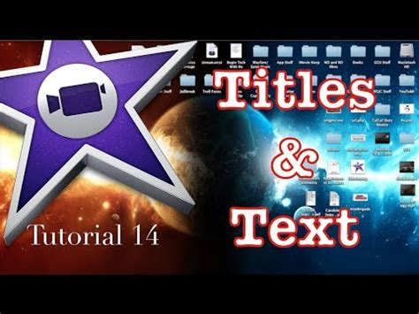 tutorial imovie 10 0 5 titles and text in imovie 10 0 1 tutorial 14 youtube