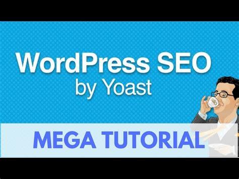 tutorial wordpress seo by yoast tutorial de yoast wordpress seo 2017 tutorial find