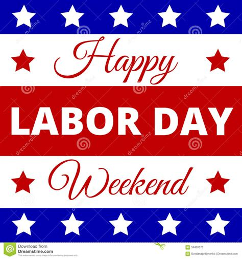 Happy Labor Day Weekend Vacation Time happy labor day stock vector illustration of flag