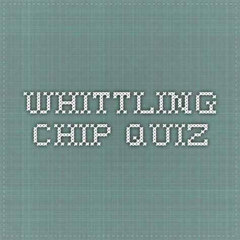 chip quiz whittling chip quiz cub scouts pinterest pdf chips