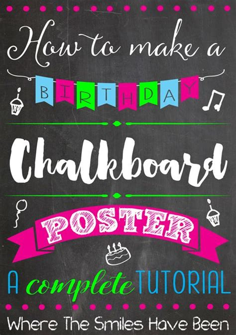 birthday chalkboard template 25 best ideas about chalkboard poster on