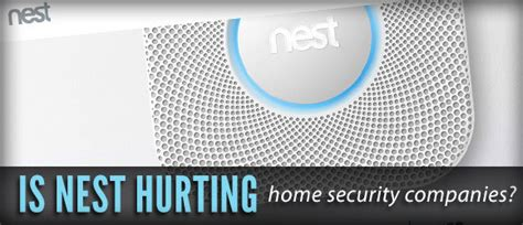 is nest hurting home security companies bhsc