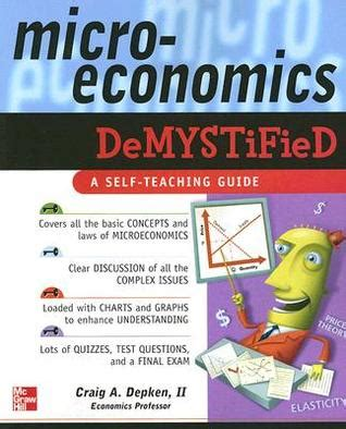 demystified strategies for a successful books microeconomics demystified by craig a depken ii reviews