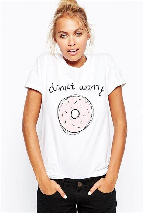 Donut Blouse donut worry t shirt