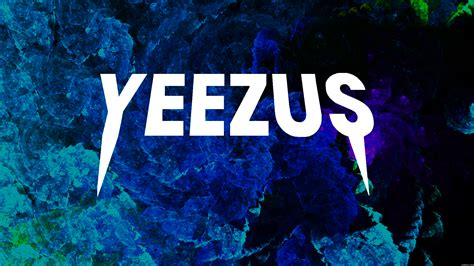 kanye west yeezus wallpapers weneedfun