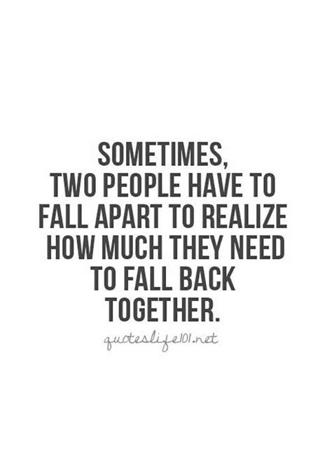 pattern of breaking up and getting back together 25 best getting back together quotes on pinterest back