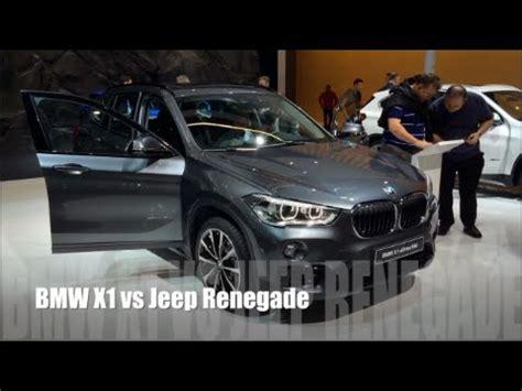 bmw jeep 2016 bmw x1 2016 vs jeep renegade 2016 youtube