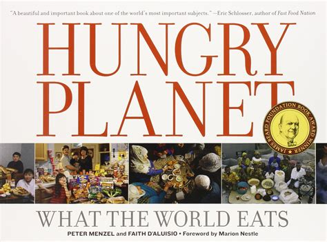 libro when the world is hungry planet 191 como se come en el mundo