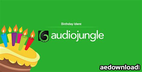 download happy birthday audio song mp3 birthday ident audiojungle free after effects template